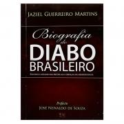 Livro: Biografia Do Diabo Brasileiro | Jaziel Guerreiro Martins