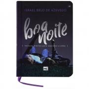 Livro: Boa Noite, Leituras Diárias Para Aquietar A Alma | Israel Belo de Azevedo