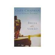 Livro: Brisa De Verão | Gary Chapman