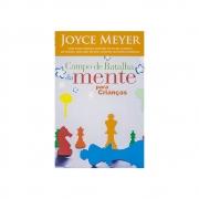 Livro: Campo De Batalha Da Mente Para Crianças | Joyce Meyer