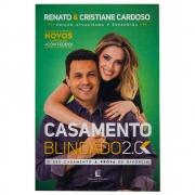 Livro: Casamento Blindado 2.0 | Renato E Cristiane Cardoso