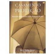 Livro: Casamento Debaixo de Proteção | Bob & Audrey Meisner