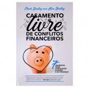 Livro: Casamento Livre De Conflitos Financeiros | Chuck Bentley & Ann Bentley