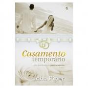 Livro: Casamento Temporário | John Piper