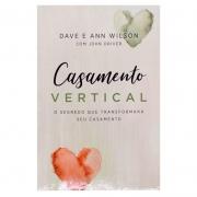 Livro: Casamento Vertical | Dave E Ann Wilson