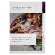 Livro: Ciencia e Religião   Alister Mc Grath