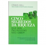 Livro: Cinco Segredos Da Riqueza | Craig Hill