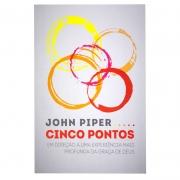 Livro: Cincos Pontos | John Piper
