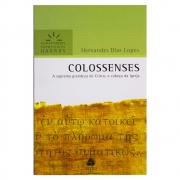 Livro: Colossenses - Comentários Expositivos | Hernandes Dias Lopes