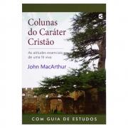 Livro: Colunas do Caráter Cristão | John Macarthur