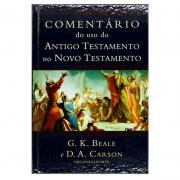 Livro: Comentário Do Uso Do Antigo Testamento No Novo Testamento | G. K. Beale & D. A. Carson