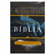 Livro: Como Estudar A Bíblia | John Macarthur