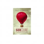 Livro: Como Ser Livre De Você Mesmo | David Alsobrook
