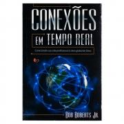 Livro: Conexões em Tempo Real | Bob Roberts Jr.