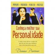 Livro: Conheça Melhor Sua Personalidade | Donna Partow
