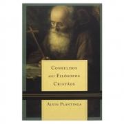 Livro: Conselhos Aos Filósofos Cristãos | Alvin Plantinga