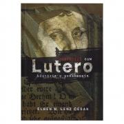 Livro: Conversas Com Lutero | Elben M. Lenz César