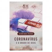 Livro: Coronavírus E O Brado de Deus | Henrique Pesch