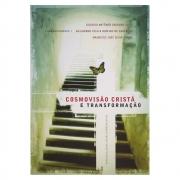 Livro: Cosmovisão Cristã e Transformação | Maurício José S Cunha e Outros