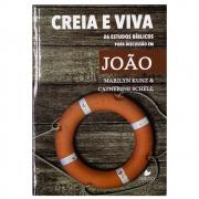 Livro: Creia e Viva | Marilyn Kunz & Catherine Schell