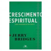 Livro: Crescimento Espiritual | Jerry Bridges