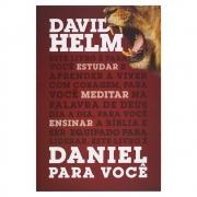 Livro: Daniel para Você | David Helm