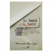 Livro: De Pastor a Pastor  | Hernandes Dias Lopes