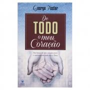 Livro: De Todo o Meu Coração | George Foster
