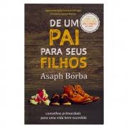 Livro: De Um Pai para Seus Filhos | Asaph Borba