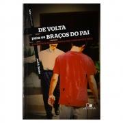 Livro: De Volta para Os Braços do Pai | Joel R. Beeke