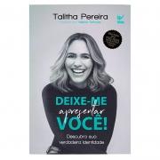Livro: Deixe-Me Apresentar Você! | Talitha Pereira