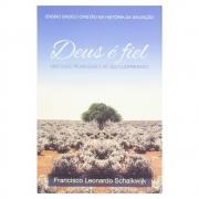 Livro: Deus É Fiel   Francisco Leonardo Schalkwijk
