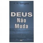 Livro: Deus Não Muda | C. H. Spurgeon