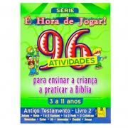 Livro: É Hora De Jogar - A.T. 2 Juízes À Jonas - 96 Atividades | TNT Ministries
