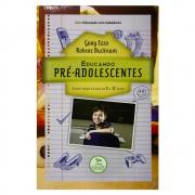 Livro: Educando Pré-adolescentes - 8 A 12 Anos | Gary Ezzo & Robert Bucknam