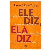 Livro: Ele Diz Ela Diz | Larry Titus E Devi Titus