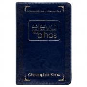 Livro: Eleva Teus Olhos - Edição Luxo | Chistopher Shaw
