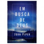 Livro: Em Busca De Deus | John Piper