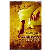 Livro: Em Defesa Da Graça | Lee Strobel
