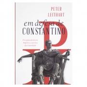 Livro: Em Defesa de Constantino | Peter Leithart