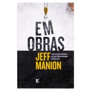 Livro: Em Obras | Jeff Manion