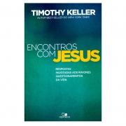 Livro: Encontros Com Jesus   Timothy Keller