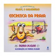 Livro: Encrenca Na Praia | As Aventuras De Craby O Caranguejo | Nedra Ann Dugan