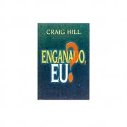 Livro: Enganado, Eu? | Craig Hill