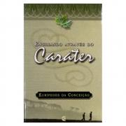 Livro: Ensinando Através do Caráter | Eurípedes da Conceição