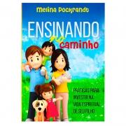 Livro: Ensinando No Caminho | Melina Pockrandt