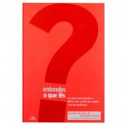 Livro: Entendes O Que Les? - 3 Ed. Revisada | Gordon D. Fee & Douglas Stuart
