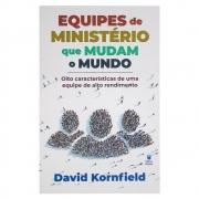 Livro: Equipes de Ministério Que Mudam o Mundo | David Kornfield