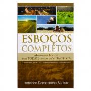 Livro: Esboços Completos | Adelson Damasceno Santos