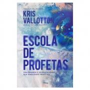 Livro: Escola De Profetas | Kris Vallotton